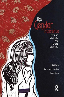 The Gender Imperative By Reardon, Betty A. (EDT)/ Hans, Asha (EDT)