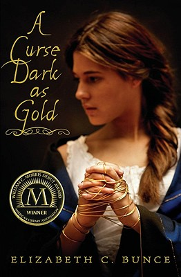 A Curse Dark As Gold By Bunce, Elizabeth C.